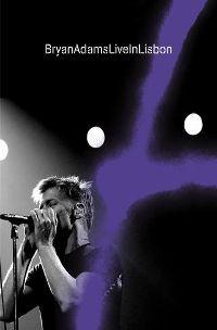 Cover Bryan Adams - Live In Lisbon [DVD]